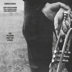 The Pilgrim And The Stars - Enrico Rava, John Abercrombie, Palle Danielsson, Jon Christensen