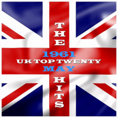 UK - Top 20 - May 1961 - Various Artists