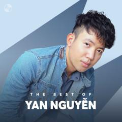 Những Bài Hát Hay Nhất Của Yan Nguyễn