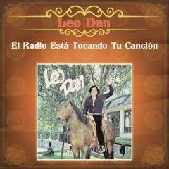 El Radio Esta Tocando Tu Cancíon - Leo Dan