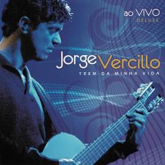 Trem Da Minha Vida (Deluxe) - Jorge Vercillo