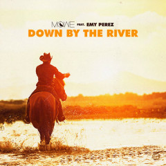 Down By The River  (Single)