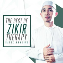 The Best Of Zikir Therapy - Hafiz Hamidun