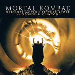 Mortal Kombat (Original Motion Picture Score) - George S. Clinton
