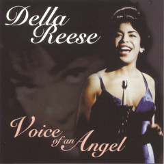 Voice Of An Angel - Della Reese