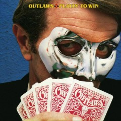 Playin' to Win - The Outlaws