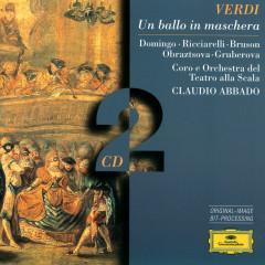 Verdi: Un ballo in maschera - Placido Domingo, Katia Ricciarelli, Renato Bruson, Elena Obraztsova, Edita Gruberova