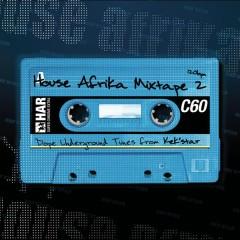 House Afrika Mixtape, Vol. 2