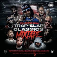 Trap Slap Classics (Mixtape) - Telly Mac