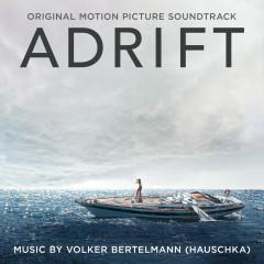 Adrift (Original Motion Picture Soundtrack) - Hauschka
