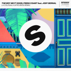 La Colegiala (Afro Bros Remix) - The Boy Next Door, Fresh Coast