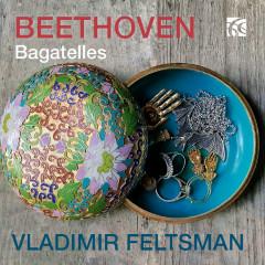 Beethoven: Bagatelles - Vladimir Feltsman