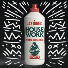 House Work (Remixes) - Jax Jones, Mike Dunn, MNEK