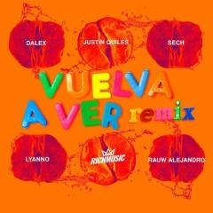 Vuelva A Ver (Remix)