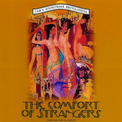 The Comfort of Strangers (Original Motion Picture Soundtrack) - Angelo Badalamenti