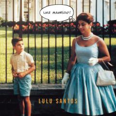 Luiz Maurício - Lulu Santos