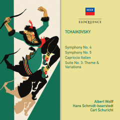 Tchaikovsky: Symphonies 4 & 5 - Hans Schmidt-Isserstedt, Albert Wolff, Carl Schuricht