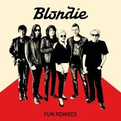Fun (Remixes) - Blondie