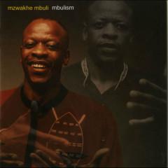 Mbulism - Mzwakhe Mbuli