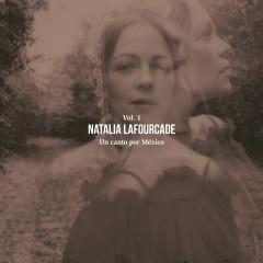 Un Canto por México, Vol. 1 - Natalia Lafourcade