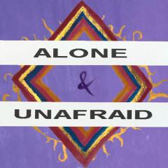 Alone & Unafraid (Single)