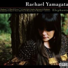 Elephants...Teeth Sinking Into Heart (Standard Version) - Rachael Yamagata