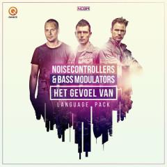Het Gevoel Van (Language Pack) - Noisecontrollers, Bass Modulators