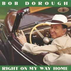 Right On My Way Home - Bob Dorough