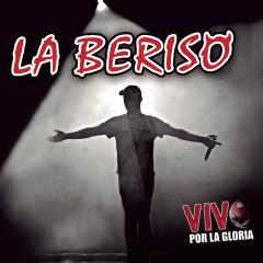 Vivo por la Gloria (En Vivo en el Luna Park) - La Beriso