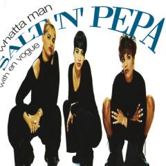 Whatta Man - Salt-N-Pepa, En Vogue