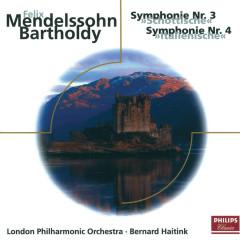 Mendelssohn: Die Hebriden, Op.26 - Sinfonien Nr.3 & 4 - London Philharmonic Orchestra, Bernard Haitink