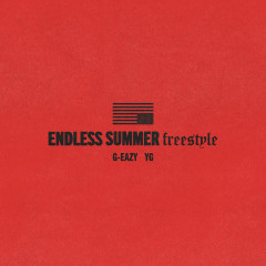 Endless Summer Freestyle - G-Eazy, YG