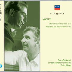 Mozart: Horn Concertos Nos.1-4; Notturno for Four Orchestras - Barry Tuckwell, London Symphony Orchestra, Peter Maag