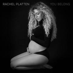 You Belong (Single) - Rachel Platten