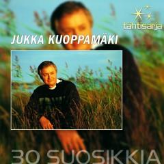 Tähtisarja - 30 Suosikkia - Jukka Kuoppamäki