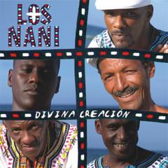 Divina creacíon (Remasterizado) - Los Nani