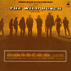 The Wild Bunch - Original Motion Picture Soundtrack - Jerry Fielding