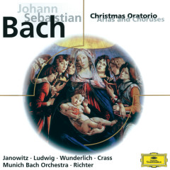 J.S. Bach: Christmas Oratorio (Arias and Choruses) - Gundula Janowitz, Christa Ludwig, Fritz Wunderlich, Franz Crass, Münchener Bach-Chor