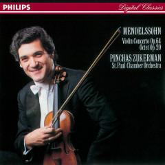 Mendelssohn: Violin Concerto; Octet - Pinchas Zukerman, St. Paul Chamber Orchestra