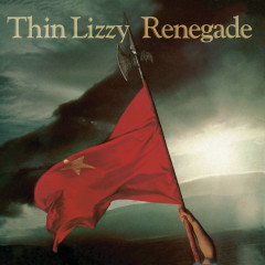 Renegade (Re-Presents) - Thin Lizzy