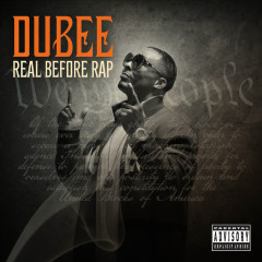 Real Before Rap - Dubee