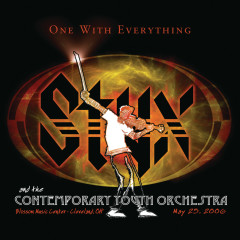One With Everything: Styx & The Contemporary Youth Orchestra - Styx, The Contemporary Youth Orchestra And Chorus Of Cleveland