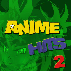 Anime Hits 2 - Anime Allstars
