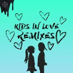 Kids in Love (Remixes) - Kygo