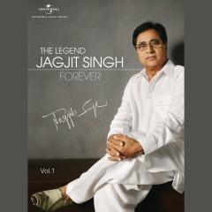The Legend Forever (Vol. 1) - Jagjit Singh