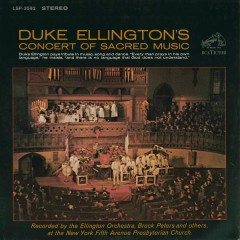 Concert of Sacred Music - Duke Ellington & His Orchestra