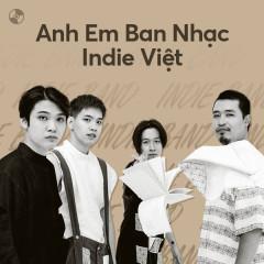 Anh Em Ban Nhạc Indie Việt - Ngọt, Cá Hồi Hoang, The Sheep, Da LAB