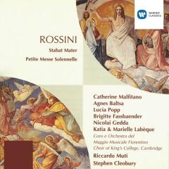 Rossini: Stabat Mater - Petite Messe Solennelle - Riccardo Muti, Lucia Popp, Catherine Malfitano, Agnes Baltsa, Brigitte Fassbaender