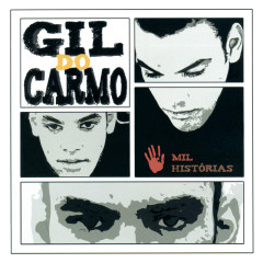 Mil Histórias - Gil Do Carmo