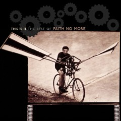 This Is It: The Best of Faith No More - Faith No More